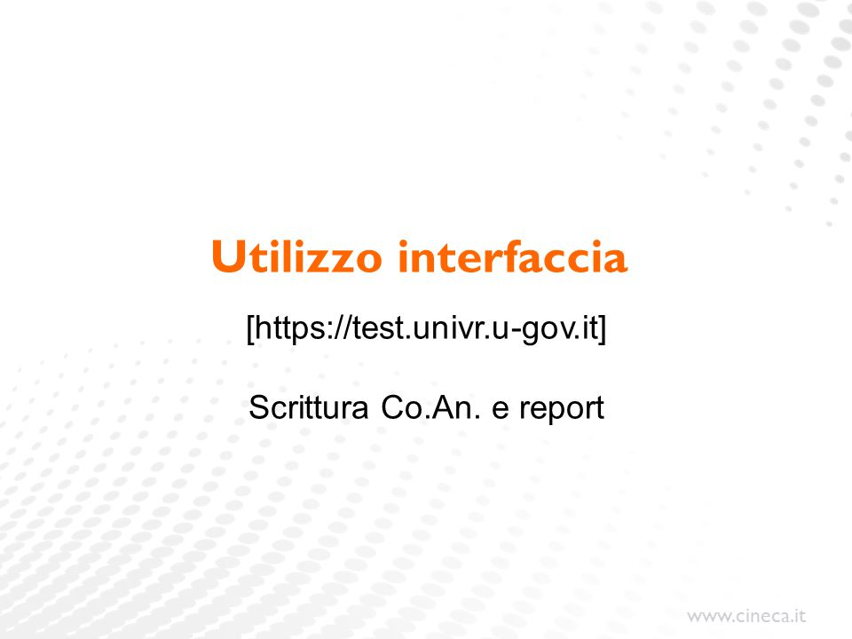 [https://test.univr.u-gov.it] Scrittura Co.An. e report